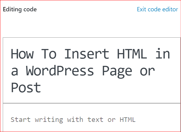 How To Insert HTML in a WordPress Page or Post